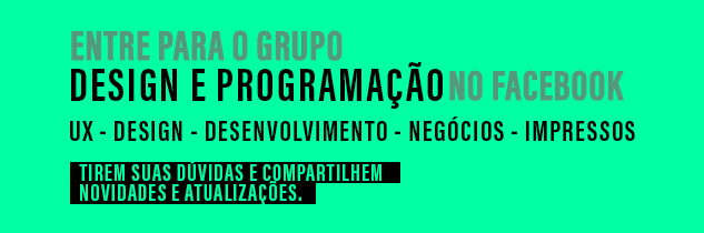 Entre para o Grupo Design e Programação no Facebook