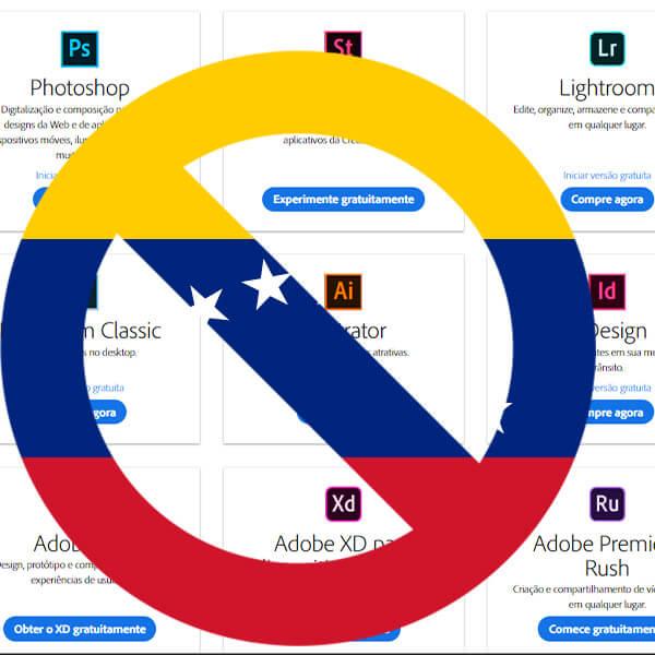 Adobe cancela contas de todos usuários venezuelanos devido a sanções dos EUA